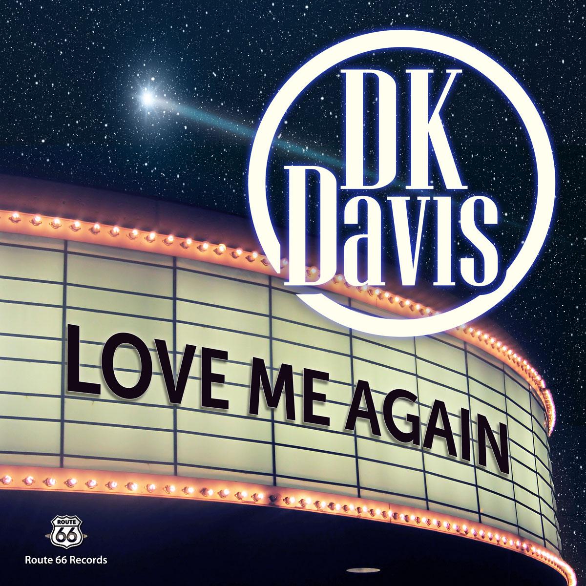 dk davis_love-me-again