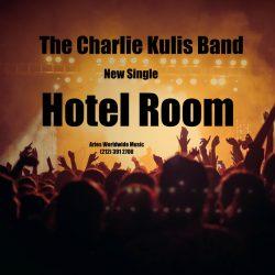 Charlie-Kulis-Band-Hotel_Room-cover.jpg