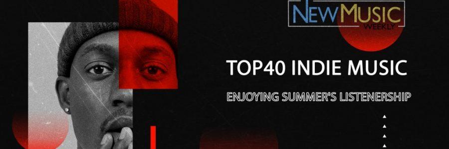 Top40 Indie Music Enjoying Summer's Listenership