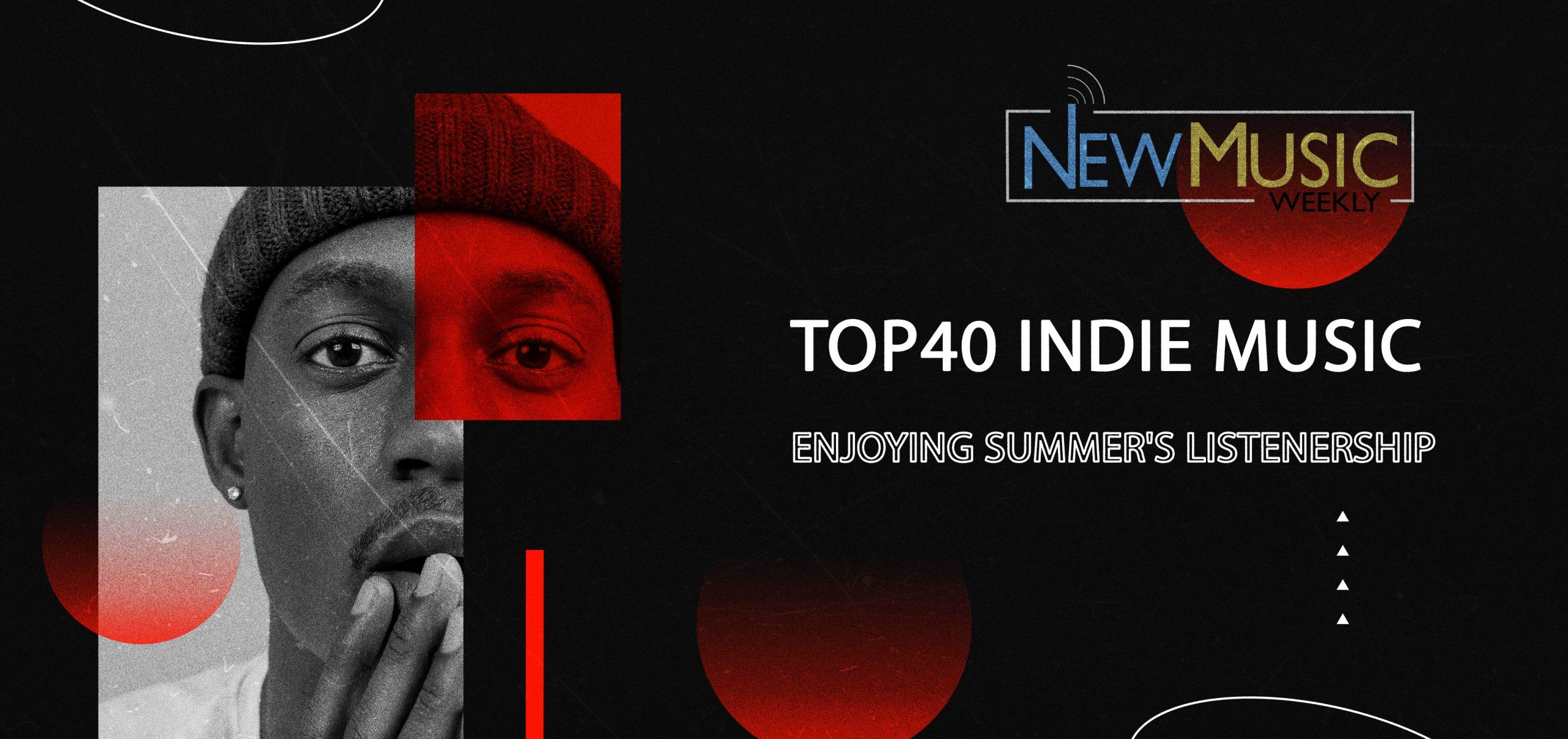 New Music Weekly Top40 Indie Artists